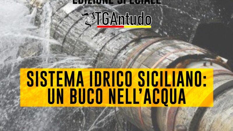 TGAntudo – 📌 Sistema idrico siciliano: un buco nell'acqua