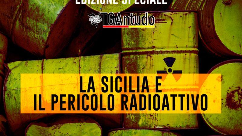 TGAntudo – 📌La Sicilia e il pericolo radioattivo