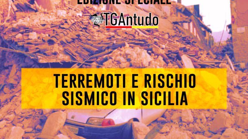 TGAntudo – 📌Terremoti e rischio sismico in Sicilia