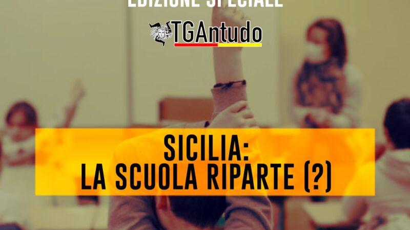 TGAntudo  📌 Sicilia: la scuola riparte (?)
