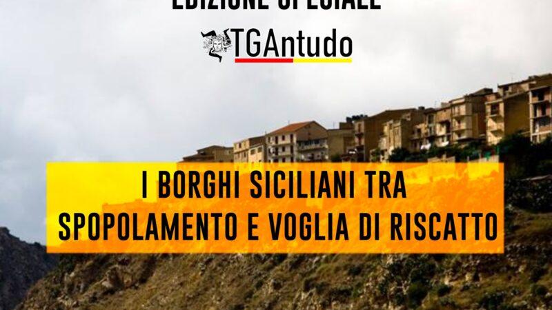 TGAntudo – 📌 I borghi siciliani tra spopolamento e voglia di riscatto