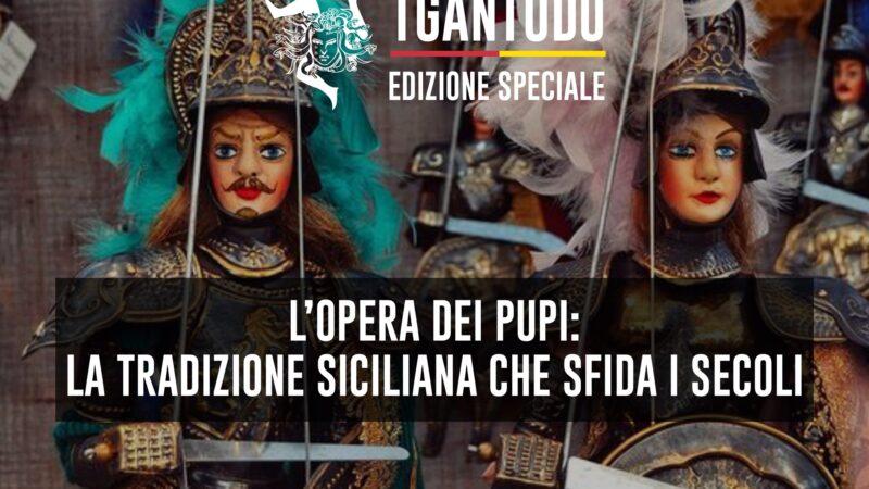 TGAntudo – L'Opera dei Pupi: la tradizione siciliana che sfida i secoli