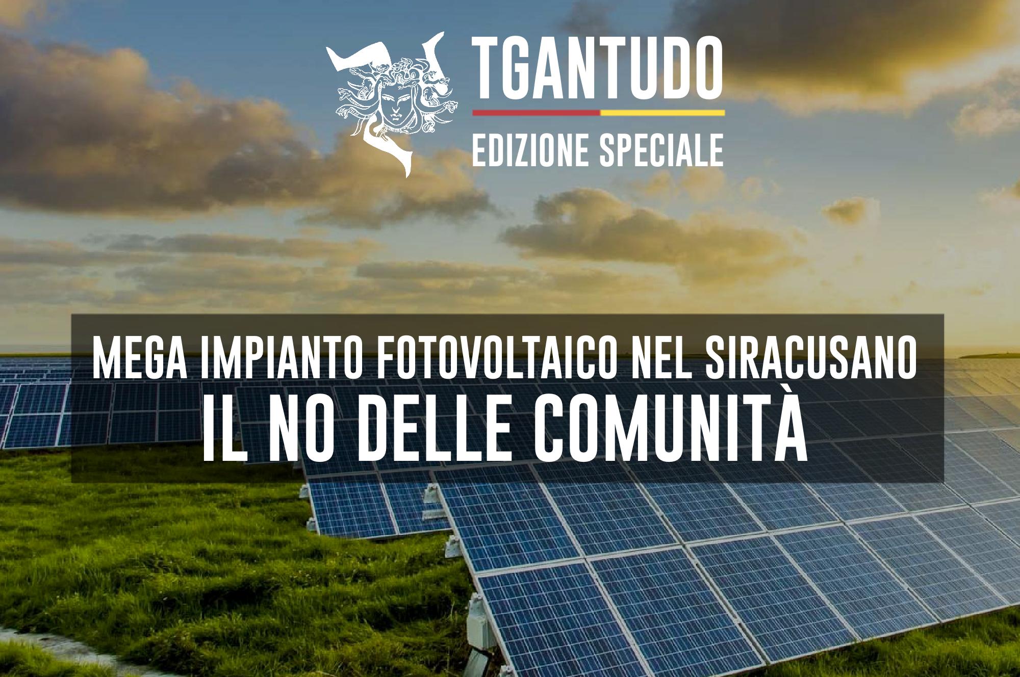 TGAntudo – 📌  Mega impianto fotovoltaico nel siracusano. Il no delle comunità