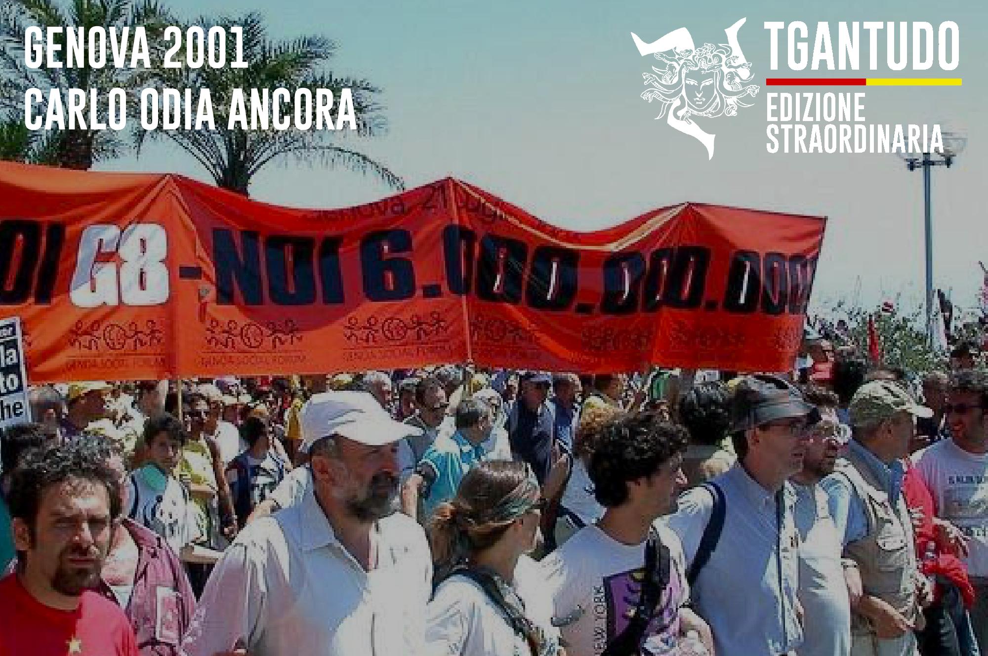 TGAntudo – Genova 2001. Carlo odia ancora