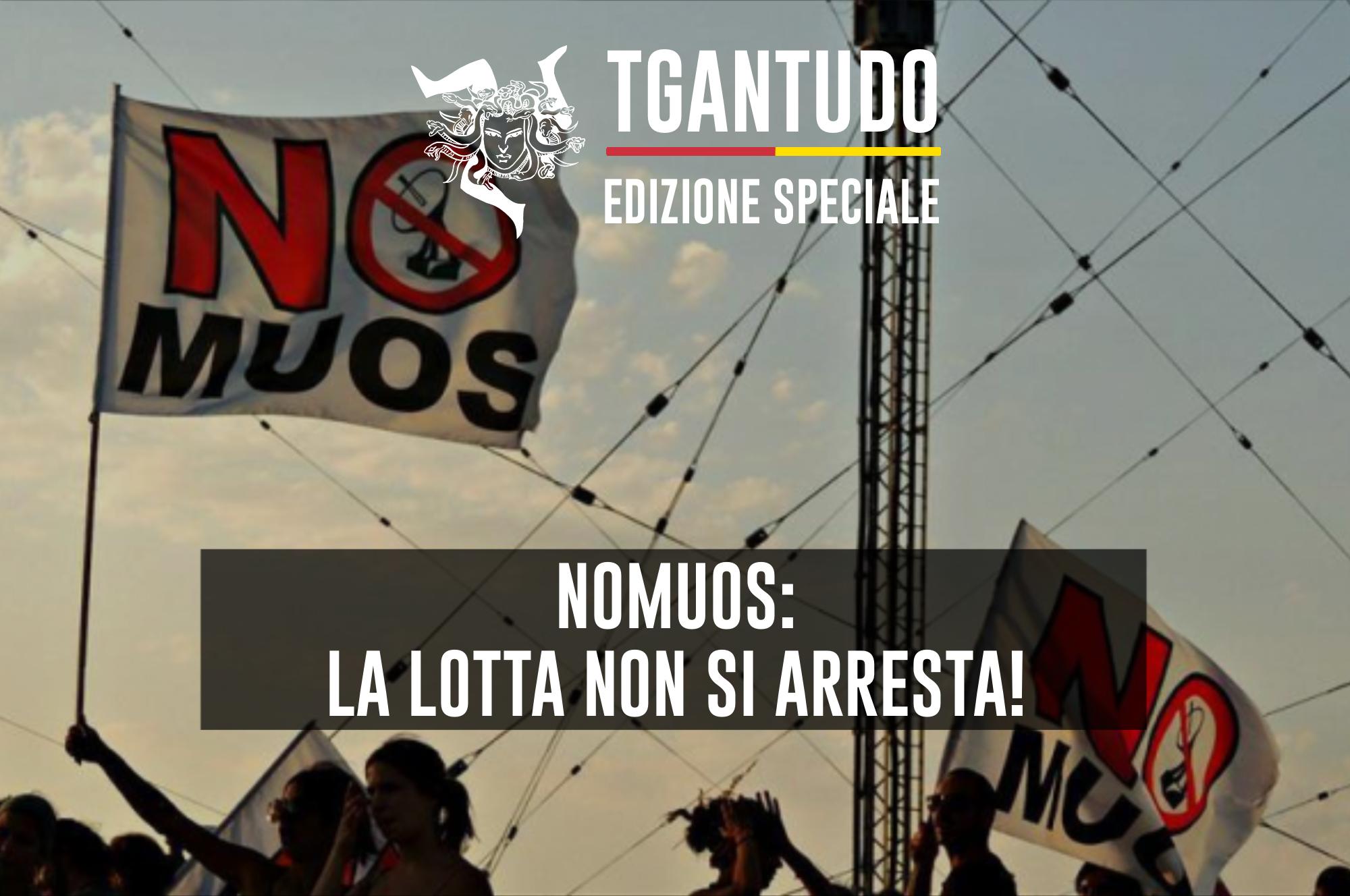 TGAntudo – NoMuos: la lotta non si arresta!